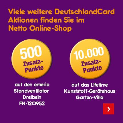 9da2af3326 Viele weitere DeutschlandCard Aktionen finden Sie im Netto Online-Shop