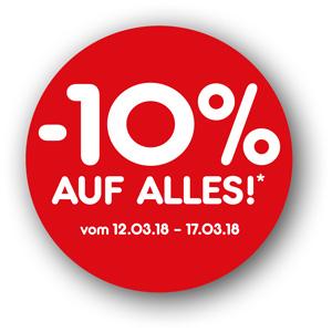10% AUF ALLES!*